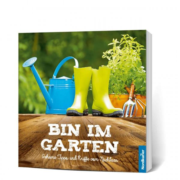 Bin im Garten: Geheime Tipps und Kniffe vom Nachbarn