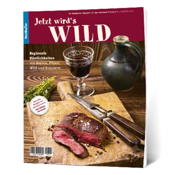 Rezepte Nr. 23: Jetzt wird's Wild