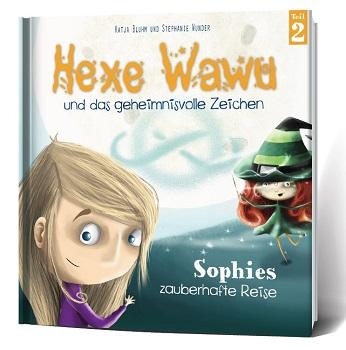 Band zwei: Hexe Wawu und das geheimnisvolle Zeichen
