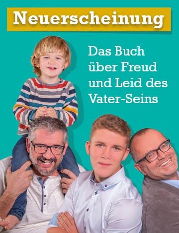 Papa-Kolumnen: Freud und Leid des Vater-Seins